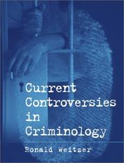 Cover of: Current Controversies in Criminology | Ronald Weitzer