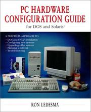Cover of: PC hardware configuration guide for DOS and Solaris by Ron Ledesma