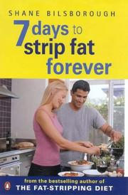 Cover of: 7 Days to Strip Fat Forever | Shane Bilsborough
