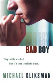 Cover of: Bad Boy | Michael Gliksman
