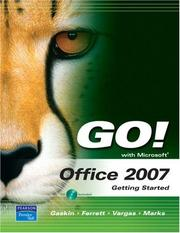 Cover of: GO! with Office 2007 Getting Started (Go! Series) | Shelley Gaskin
