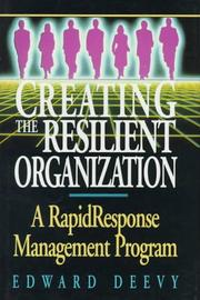 Cover of: Creating the resilient organization by Edward Deevy