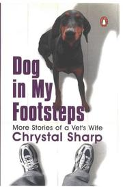 Cover of: Dog in My Footsteps | Chrystal Sharp