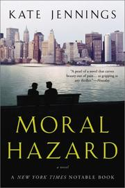 Cover of: Moral Hazard by Kate Jennings