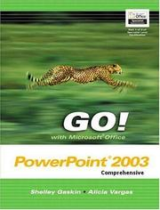 Cover of: GO with Microsoft Office PowerPoint Comprehensive and Student CD Package (Go! Series) | Shelley Gaskin