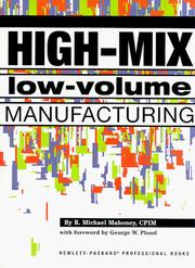 Cover of: High-mix low-volume manufacturing | R. Michael Mahoney
