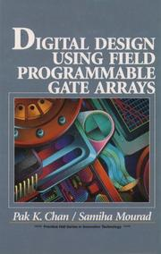 Cover of: Digital design using field programmable gate arrays by Pak K. Chan