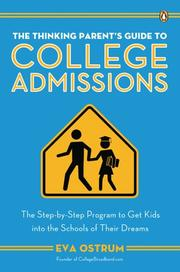 Cover of: The Thinking Parent's Guide to College Admissions | Eva Ostrum
