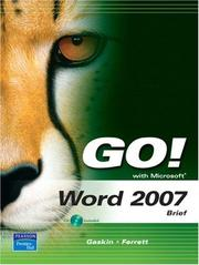 Cover of: GO! with Microsoft Word 2007, Brief (Go! Series) | Shelley Gaskin