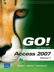 Cover of: GO! with Microsoft Access 2007, Volume 1 (Go! Series) | Shelley Gaskin