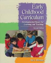 Cover of: Early childhood curriculum | Sue Clark Wortham