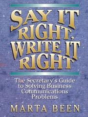 Cover of: Say it right, write it right | Marta Been