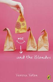 Cover of: Me and the Blondes | Teresa Toten