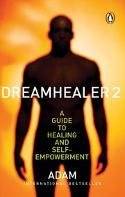 Cover of: Dreamhealer 2 A Guide to Healing and Self-empowerment | Adam