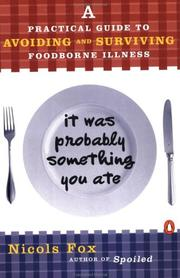 Cover of: It was probably something you ate | Nicols Fox