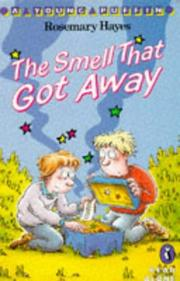 Cover of: The Smell That Got Away | Rosemary Hayes