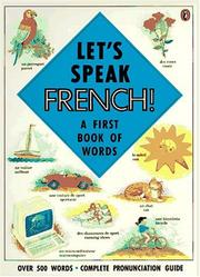 Cover of: Let's Speak French! | Katherine Farris