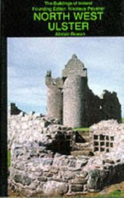 Cover of: North West Ulster (Buildings of Ireland) | Alistair Rowan