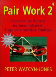 Cover of: Pair Work 2 | Peter Watcyn-Jones