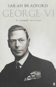 Cover of: George VI | Sarah H. Bradford