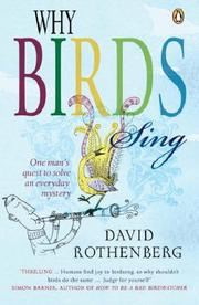 Cover of: Why Birds Sing | David Rothenberg