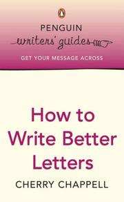Cover of: How to Write Better Letters | Cherry Chappell