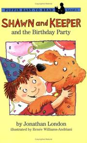 Cover of: Shawn and Keeper and the birthday party by Jonathan London