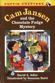 Cover of: Cam Jansen and the Chocolate Fudge Mystery (Cam Jansen) | David A. Adler