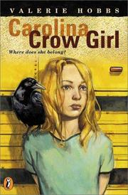 Cover of: Carolina crow girl | Valerie Hobbs