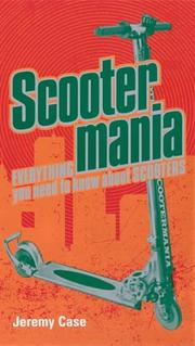 Cover of: Scooter Mania | Jeremy Case