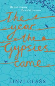 Cover of: Year the Gypsies Came | Linzi Glass