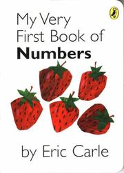 Cover of: My Very First Book of Numbers | Eric Carle