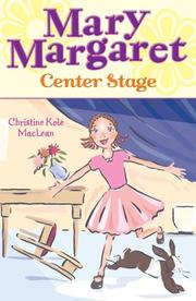 Cover of: Mary Margaret, Center Stage | Christine Maclean