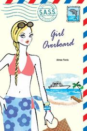 Cover of: Girl Overboard (S.A.S.S.) | Aimee Ferris
