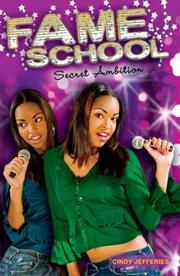 Cover of: Secret Ambition #3 (Fame School) | Cindy Jefferies