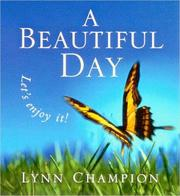 Cover of: A Beautiful Day | Lynn Champion