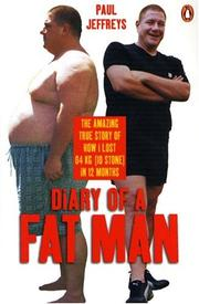 Cover of: The Diary of a Fat Man | Paul Jeffreys