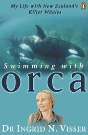 Cover of: Swimming with Orca | Ingrid Visser