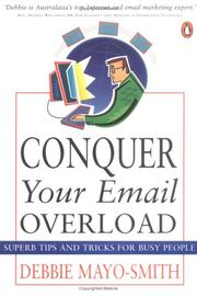 Cover of: Conquer Your Email Overload | Debbie Mayo-Smith