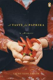 Cover of: A taste for paprika | Laura Elise Taylor