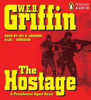 Cover of: The Hostage (Presidential Agent) | William E. Butterworth (W.E.B.) Griffin
