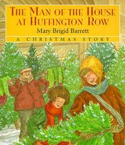 Cover of: The man of the house at Huffington Row | Mary Brigid Barrett