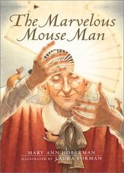 Cover of: The marvelous mouse man | Mary Ann Hoberman