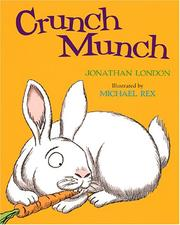 Cover of: Crunch munch by Jonathan London