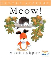 Cover of: Meow! | Mick Inkpen