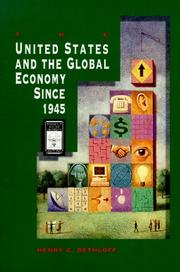 Cover of: The United States and the global economy since 1945 | Henry C. Dethloff