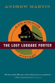 Cover of: The Lost Luggage Porter | Andrew Martin