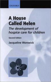Cover of: A House Called Helen | Jacqueline Worswick