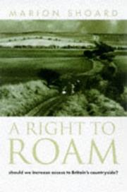 Cover of: Right to Roam | Marion Shoard