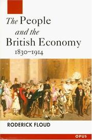 Cover of: The people and the British economy, 1830-1914 | Roderick Floud